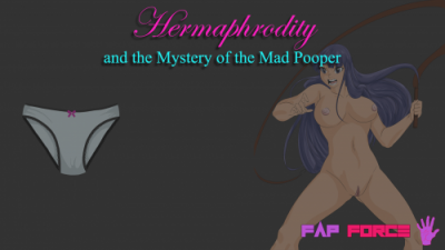 Hermaphrodity and the Mystery of the Mad Pooper 0.1
