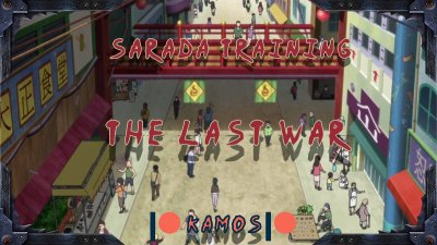 Sarada Training: The Last War 2.2
