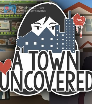 A Town Uncovered 0.24b
