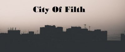 City Of Filth