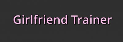 Girlfriend Trainer v0.1.0